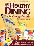 Healthy Dining in Orange County (6th Edition)