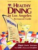 Healthy Dining in Los Angeles, Fifth Edition
