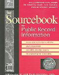 SourceBook to Public Record Information: The Comprehensive Guide to County State and Federal...