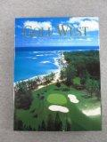 Golf West: A Photographic Journey of the Western World