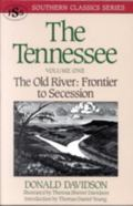 Tennessee The Old River  Frontier to Secession