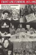 Front Line Feminism, 1975-1995 Essays from Sojourner's First 20 Years