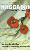 Haggadah A Celebration of Freedom