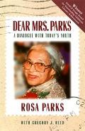 Dear Mrs. Parks A Dialogue With Today's Youth