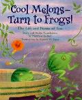 Cool Melons - Turn To Frogs! The Life And Poems Of Issa