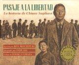 Pasaje a La Libertad / Passage to Freedom: La Historia De Chiune Sugihara / The True Story o...