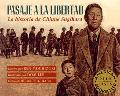 Pasaje a La Libertad / Passage to Freedom La Historia De Chiune Sugihara / The True Story of...
