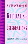 Woman's Book of Rituals and Celebrations - Barbara Ardingler - Paperback - REVISED