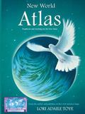 New World Atlas: Earth Changes Prophecies for Japan/Australia, China/India, Vol. 2
