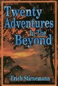 Twenty Adventures in the Beyond