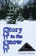 Story in the Snow Encounters With the Sasquatch