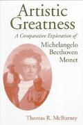 Artistic Greatness A Comparative Exploration of Michelangelo, Beethoven, & Monet