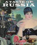 Taste of Russia A Cookbook of Russian Hospitality