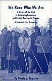 We Know Who We Are: A History of the Blind in Challenging Educational and Socially Construct...