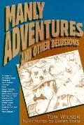 Manly Adventures and Other Delusions