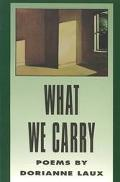 What We Carry Poems