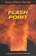 Flash Point (A Susan Kim Delancey Mystery Series)