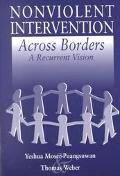 Nonviolent Intervention Across Borders A Recurrent Vision