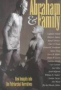 Abraham & Family New Insights into the Patriarchal Narratives