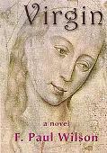 F. Paul Wilson's Virgin