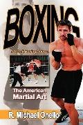 Boxing The American Martial Art, a 12 Week Course