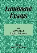 Landmark Essays on American Public Address