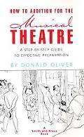 How to Audition for the Musical Theatre A Step-By-Step Guide to Effective Preparation