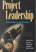 Project Leadership From Theory to Practice