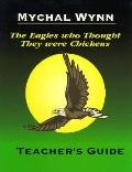 Eagles Who Thought They Were Chickens Teachers Guide