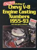 Catalog of Chevy V8 Engine Casting Numbers 1955-93 and Stamped Numbers