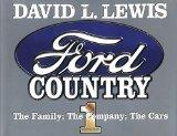 Ford Country I: The Family; The Company; The Cars