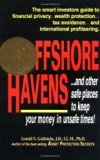 Offshore Havens: Using an International Entity for Asset Protection