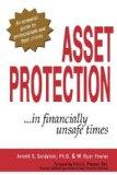 Asset Protection... In Financially Unsafe Times