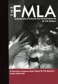 Fmla Understanding the Family and Medical Leave Act