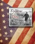 Follow the Dog: A History of the St. Paul Police Canine Unit