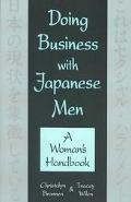 Doing Business With Japanese Men A Woman's Handbook