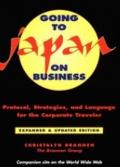 Going to Japan on Business: Protocol, Strategies, and Language for the Corporate Traveler