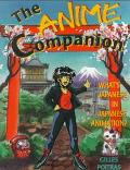 Anime Companion What's Japanese in Japanese Animation?
