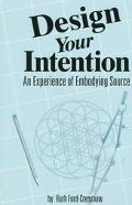 Design Your Intention: An Experience of Embodying Source