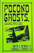 Pocono Ghosts, Legends and Lore Book 1