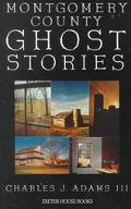 Montgomery County Ghost Stories
