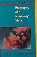 Biography of a Runaway Slave