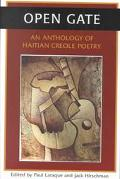 Open Gate An Anthology of Haitian Creole Poetry