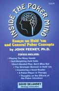 Inside the Poker Mind Essays on Hold'Em and General Poker Concepts