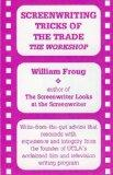Screenwriting Tricks of the Trade: The Workshop