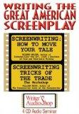 Writing the Great American Screenplay (4 CDs)