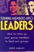 Turning Members into Leaders
