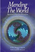 Mending the World Spiritual Hope for Ourselves and Our Planet