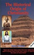 Historical Origin of Christianity - Walter Williams - Paperback