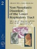 Non-Neoplastic Disorders of the Lower Respiratory Tract